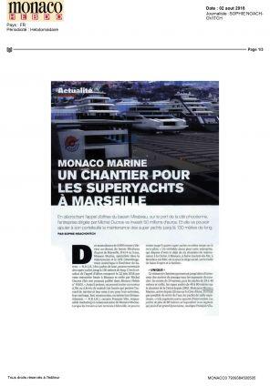 02.08.2018 PRESSE Monaco Hebdo<br /> Un chantier pour les Superyachts à Marseille