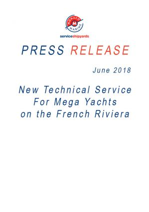 06.2018 COMMUNIQUE DE PRESSE <br />New Technical Services for Mega Yachts on the French Riviera