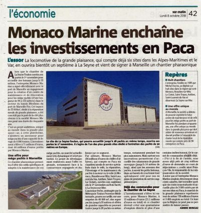 08.10.2018 PRESSE Var Matin<br />Monaco Marine enchaîne les investissements en PACA
