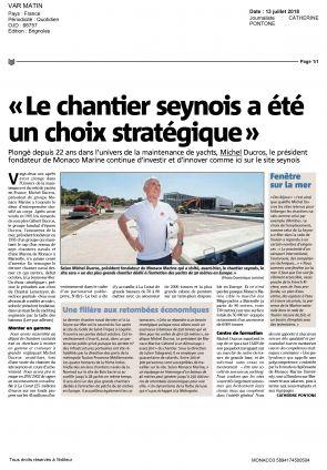 13.07.2018 PRESSE Var Matin<br /> « Le chantier seynois a été un choix stratégique »